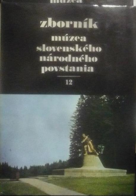 Zborník Múzea SNP 12 (1987)