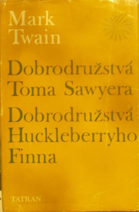 ZFSL Dobrodružstvá Toma Sawyera Dobrodružstvá Huckleberryho Finn