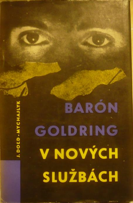 Barón Goldring v nových službách