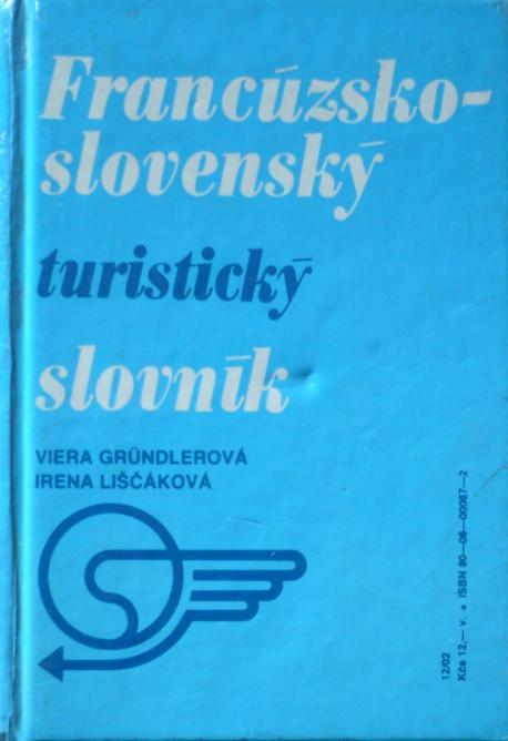 Francúzsko-slovenský a slovensko-francúzsky turistický slovník