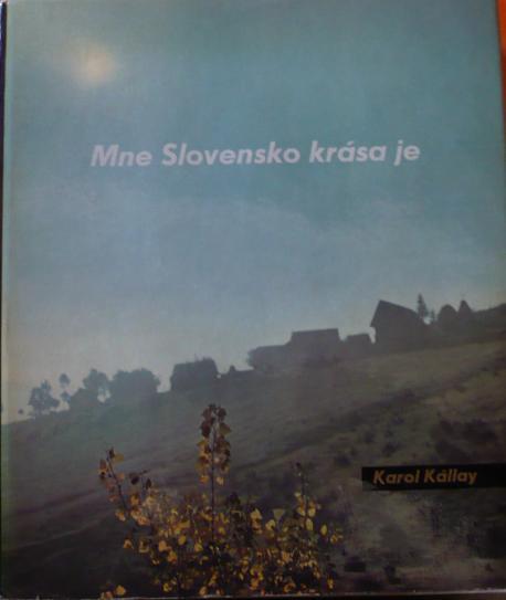 Mne Slovensko krása je