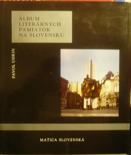 Album literárnych pamiatok na Slovensku /1976/