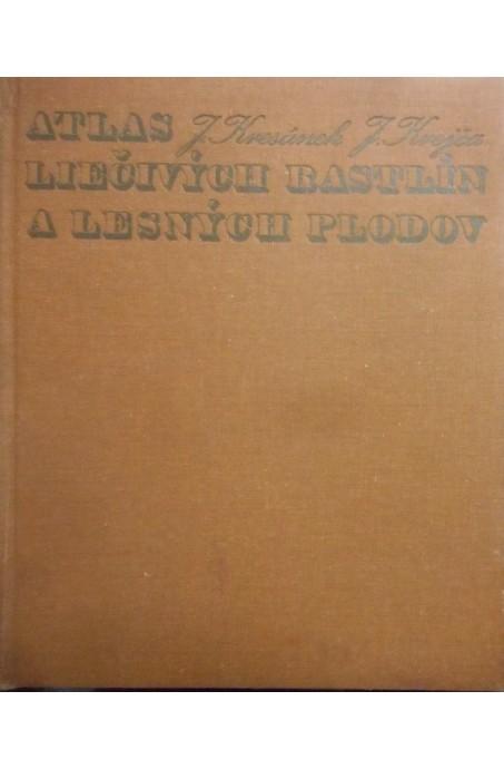 Atlas liečivých rastlín a lesných plodov /1977/*