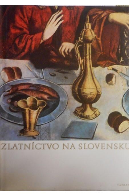 ZLATNÍCTVO NA SLOVENSKU