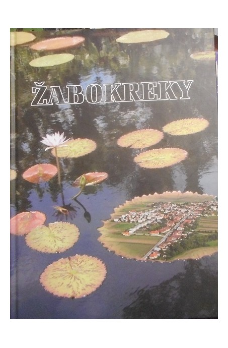 ŽABOKREKY (1282 - 2012)