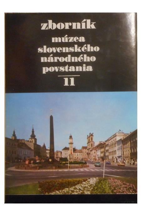 ZBORNÍK Múzea slovenského národného povstania 11