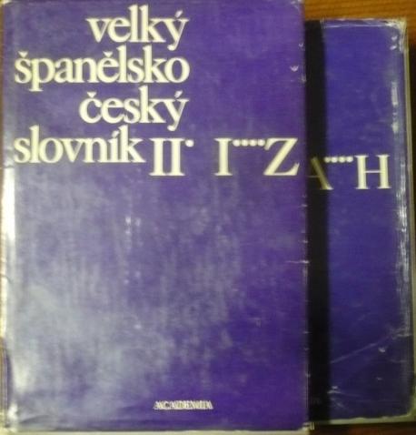 Velký španělsko-český slovník 1.a 2.diel /A-H,I-Z/
