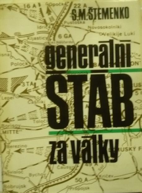 Generální štáb za války ;