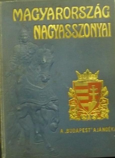 Magyarország nagyasszonyai III.