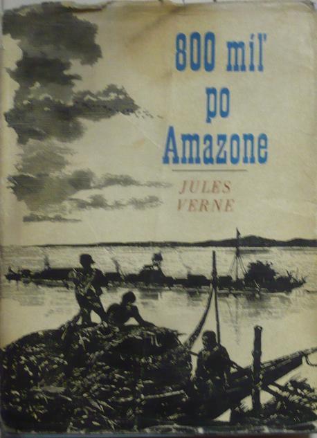 800 míľ po Amazone /1967/