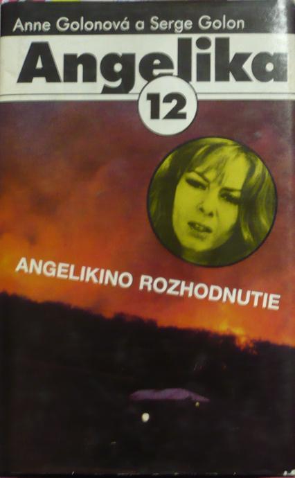 Angelika Angelikino rozhodnutie 12.diel