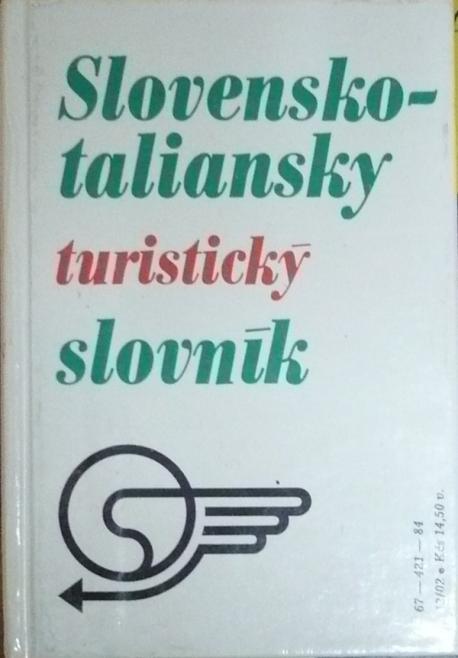 Taliansko-slovenský a Slovensko-taliansky turistický slovník