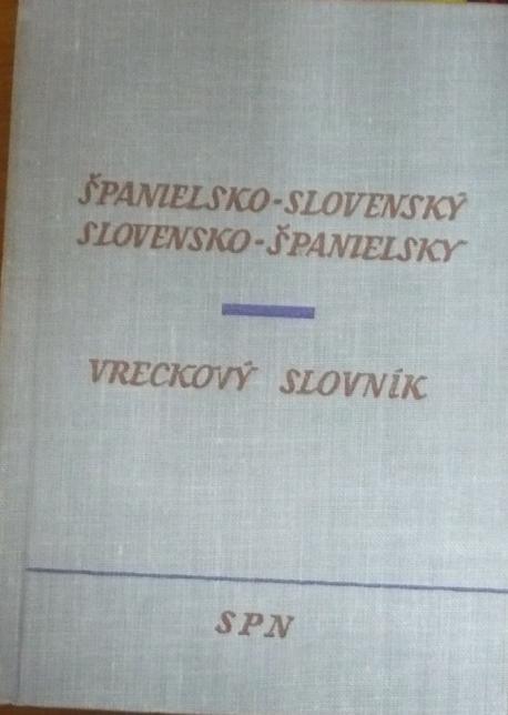 Španielsko-slovenský a slovensko-španielsky slovník /vreckový/