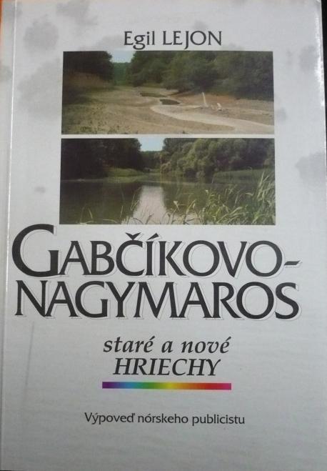 Gabčíkovo-Nagymaros staré a nové hriechy
