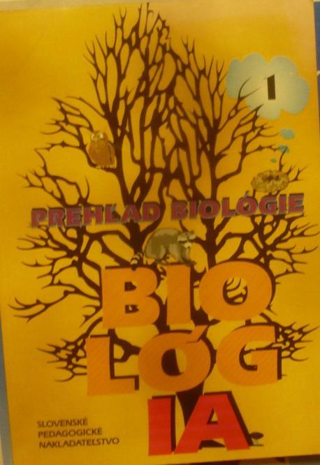 Biológia 1  , prehľad biológie